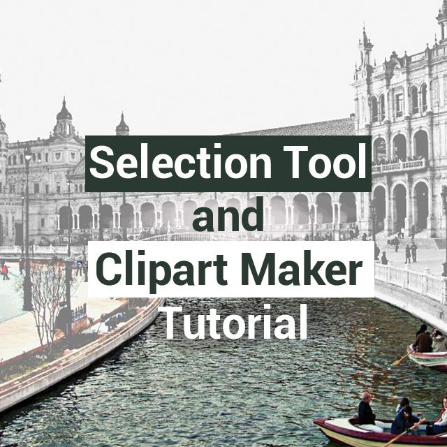 selection tool and clipart maker tutorial